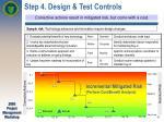 step 4 design test controls