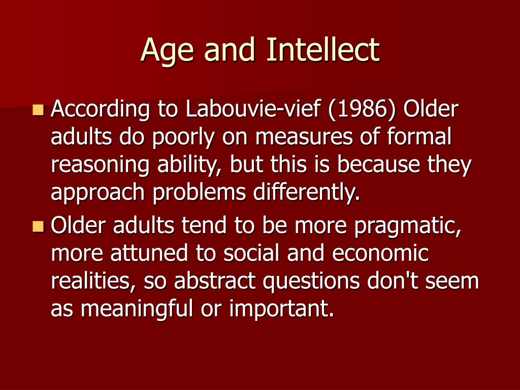 Age and Intellect