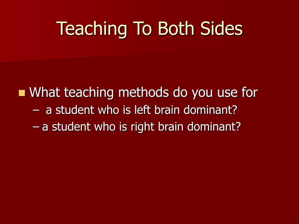 Teaching To Both Sides