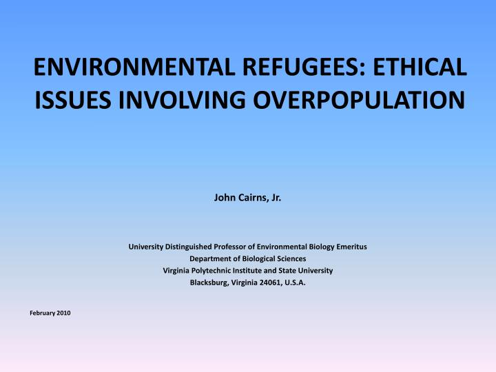 environmental refugees ethical issues involving overpopulation