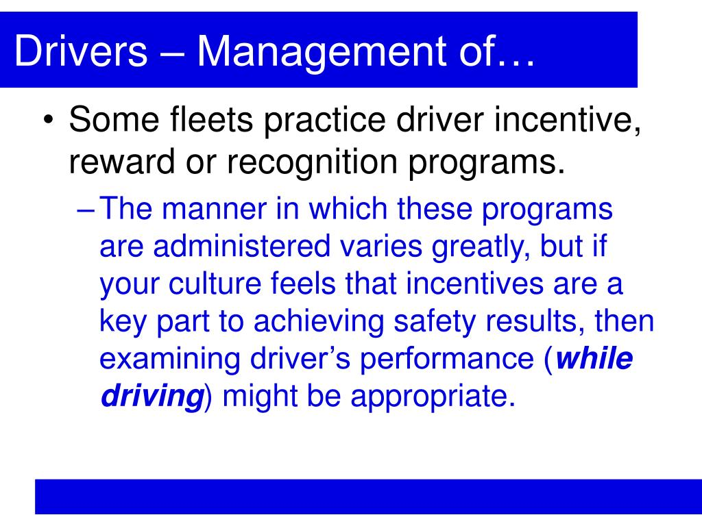 Drivers – Management of…