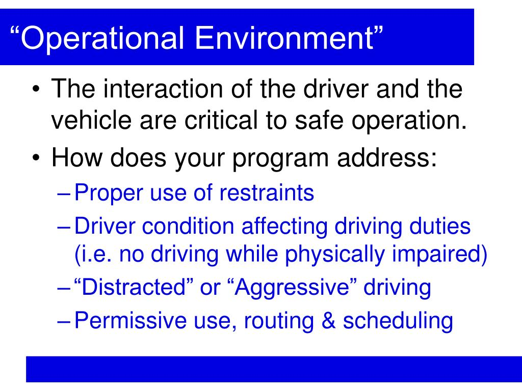 """Operational Environment"""