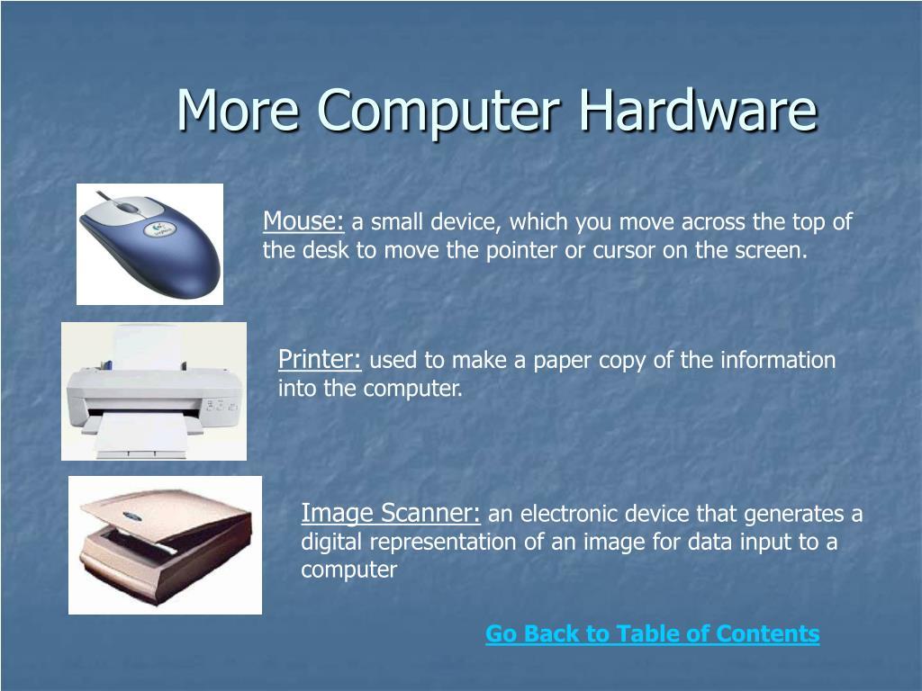 More Computer Hardware