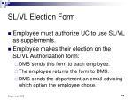 sl vl election form