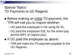 special topics td payments to uc regents