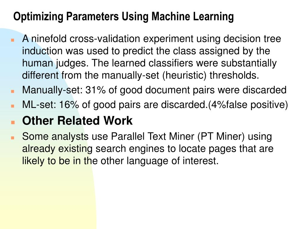 Optimizing Parameters Using Machine Learning