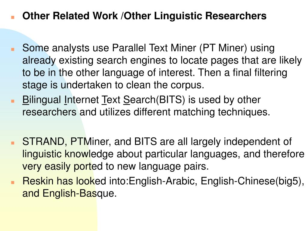 Other Related Work /Other Linguistic Researchers