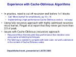 experience with cache oblivious algorithms