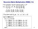 recursive matrix multiplication rmm 1 2