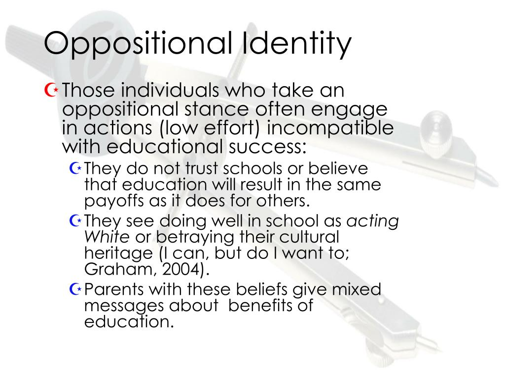 Oppositional Identity