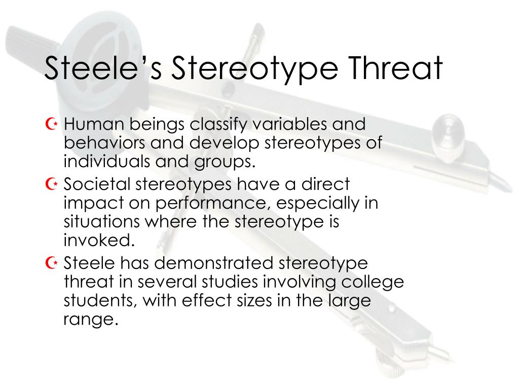 Steele's Stereotype Threat
