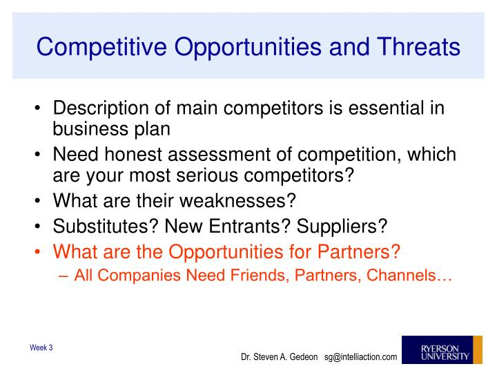 Competitive Opportunities and Threats