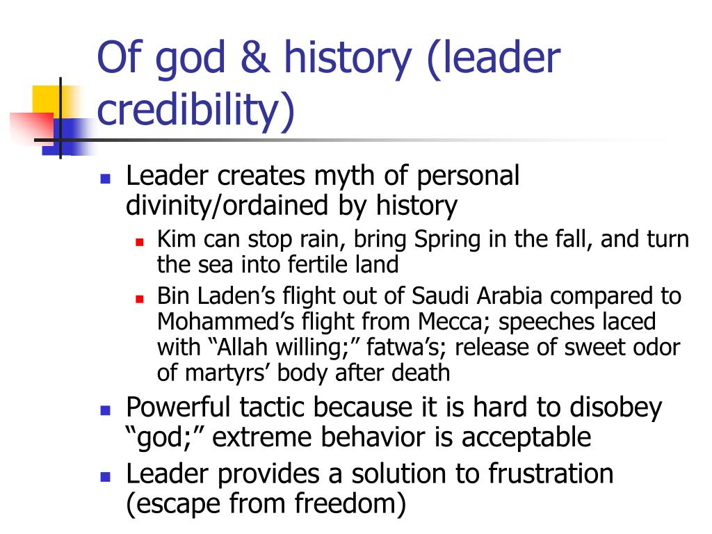 Of god & history (leader credibility)