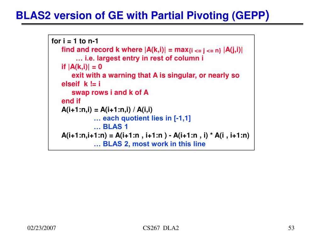 BLAS2 version of GE with Partial Pivoting (GEPP