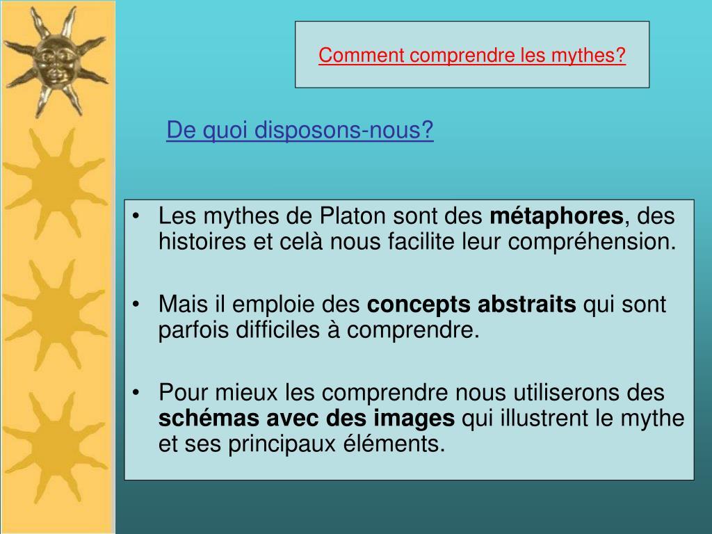 Comment comprendre les mythes?
