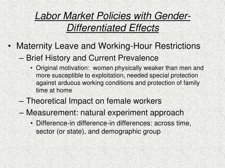 Labor market policies with gender differentiated effects