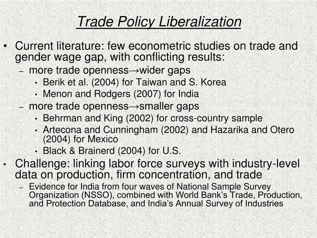 Trade Policy Liberalization