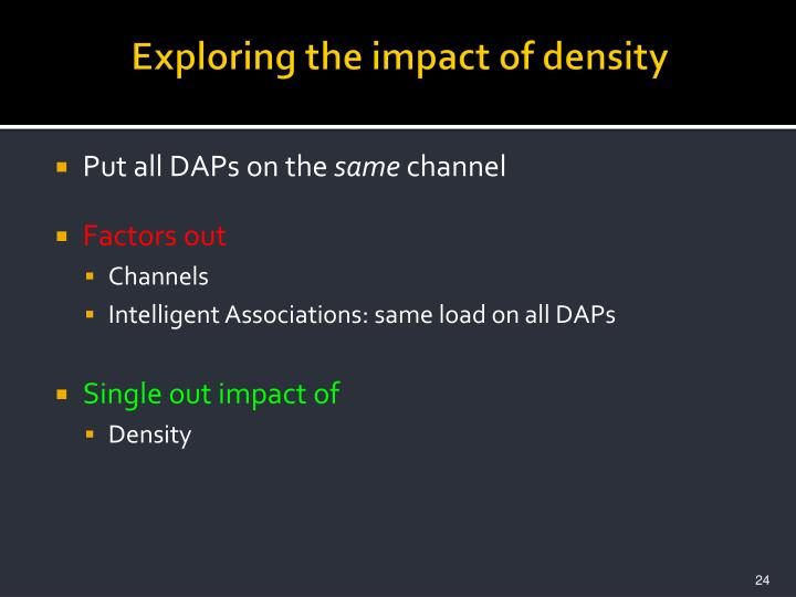 Exploring the impact of density
