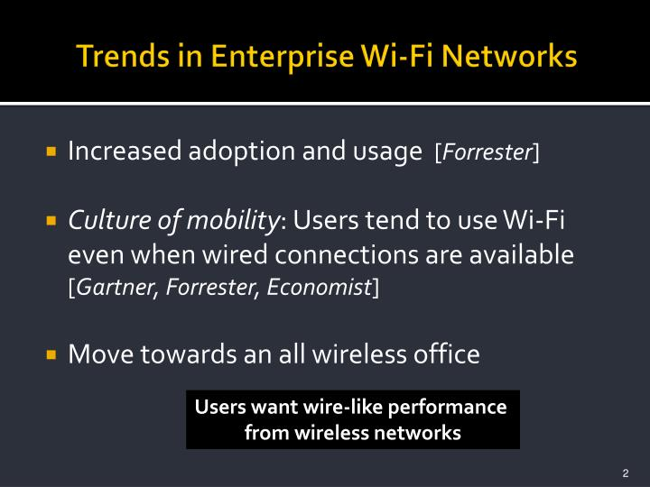 Trends in enterprise wi fi networks
