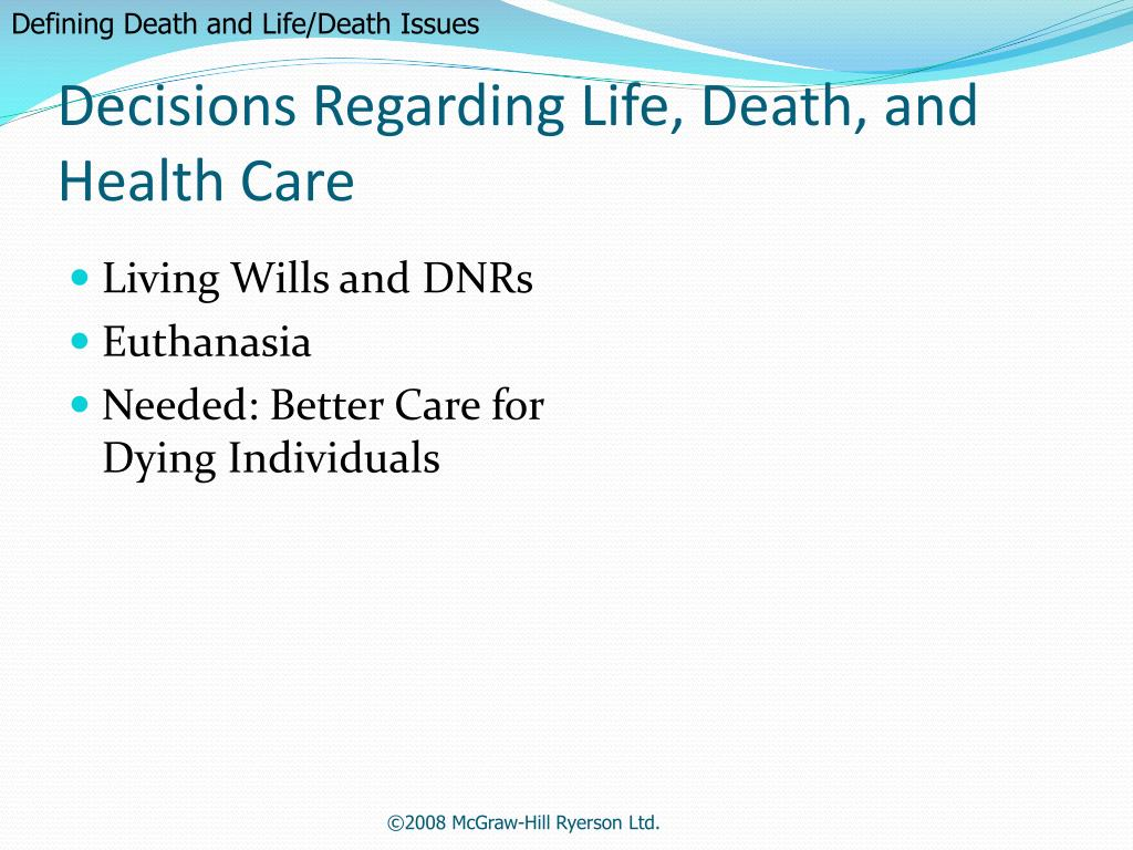 Defining Death and Life/Death Issues