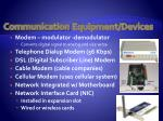 communication equipment devices