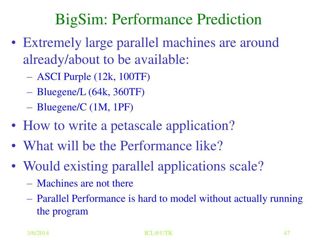 BigSim: Performance Prediction