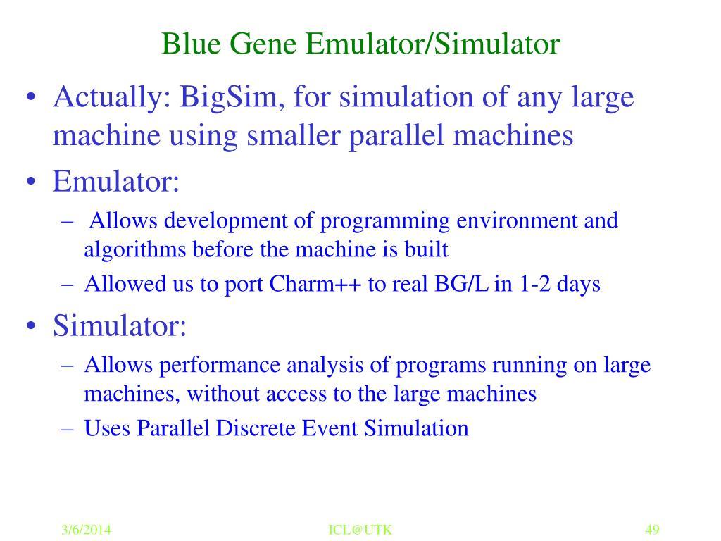 Blue Gene Emulator/Simulator