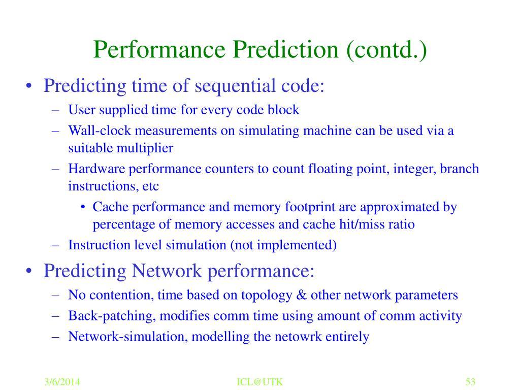 Performance Prediction (contd.)