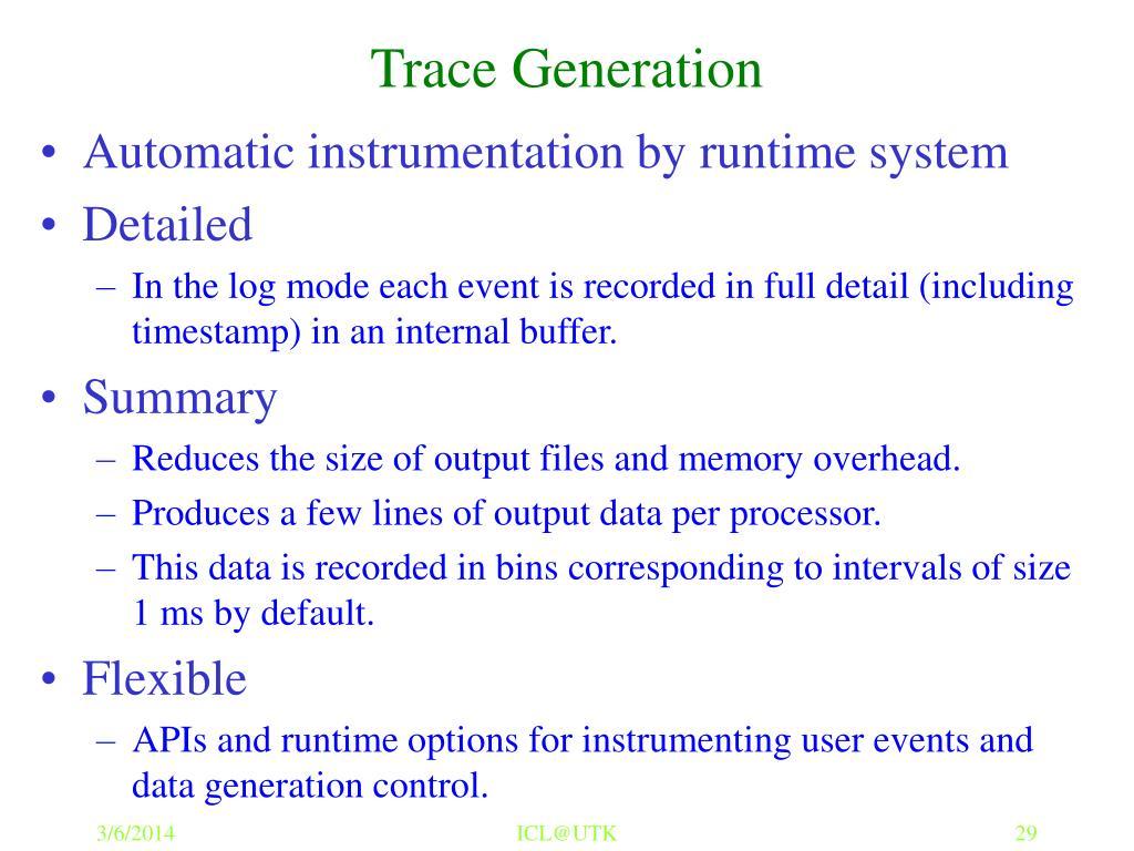 Trace Generation