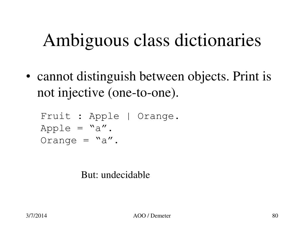Ambiguous class dictionaries