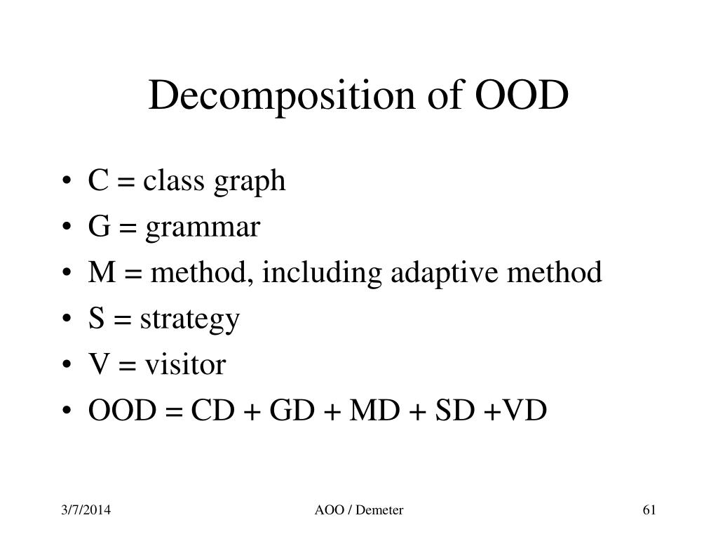 Decomposition of OOD