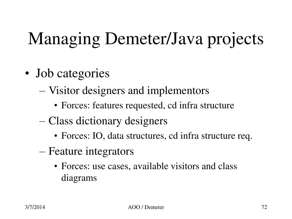 Managing Demeter/Java projects