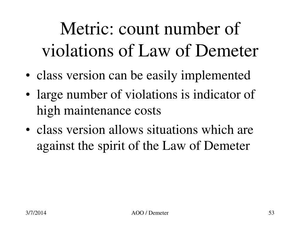 Metric: count number of violations of Law of Demeter
