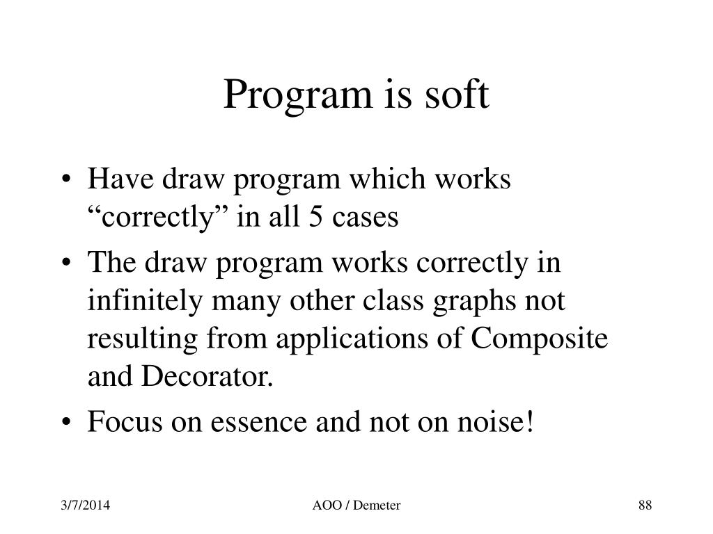 Program is soft