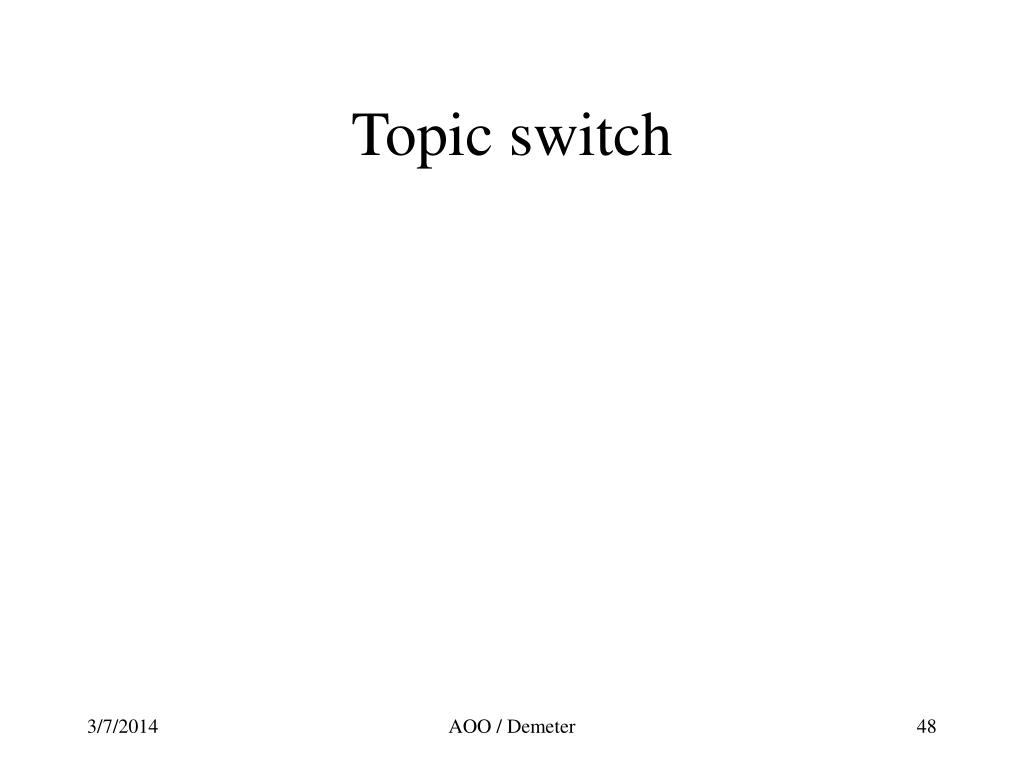 Topic switch