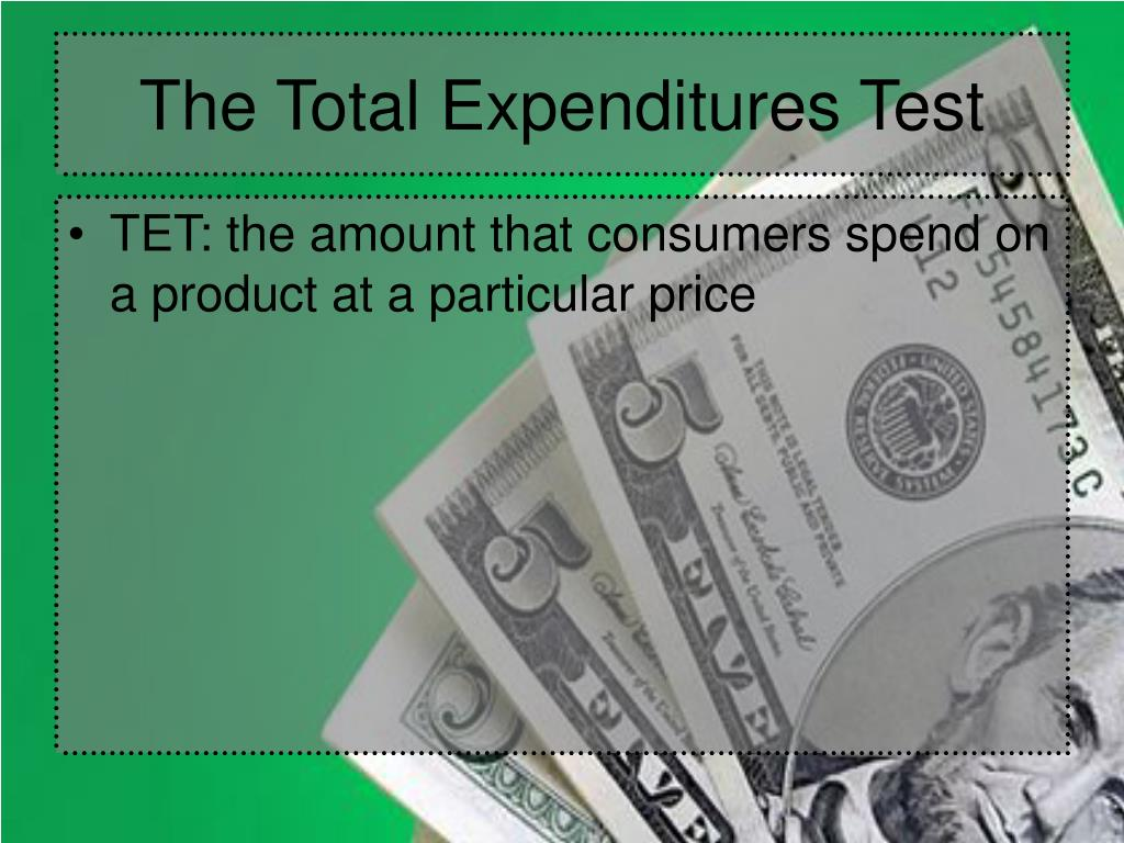 The Total Expenditures Test