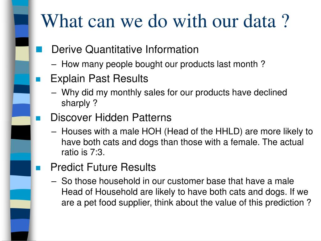 What can we do with our data ?