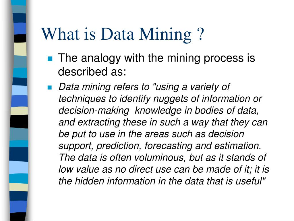 What is Data Mining ?