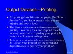 output devices printing