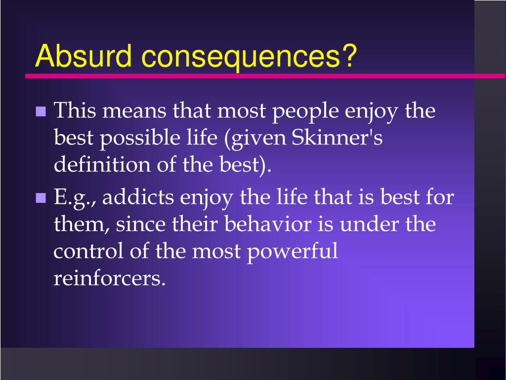 Absurd consequences?