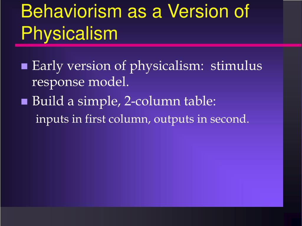 Behaviorism as a Version of Physicalism