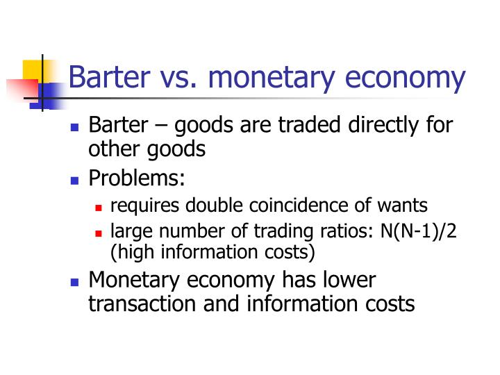 Barter vs monetary economy