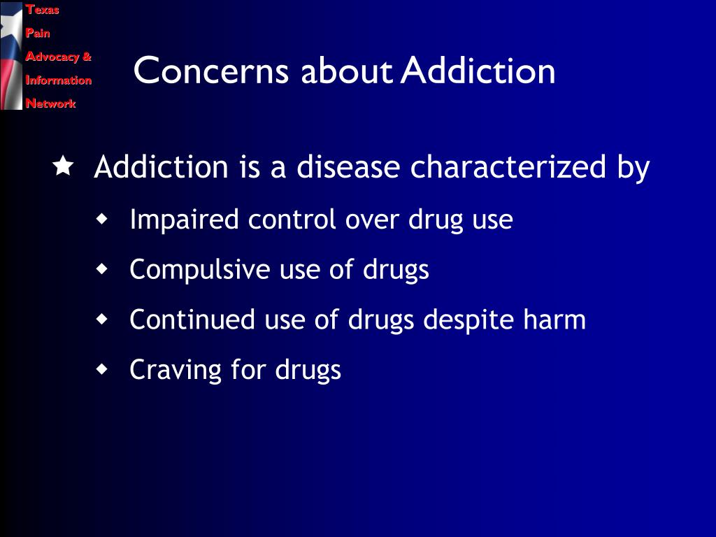 Concerns about Addiction