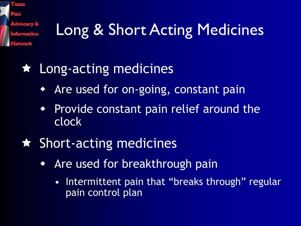 Long & Short Acting Medicines