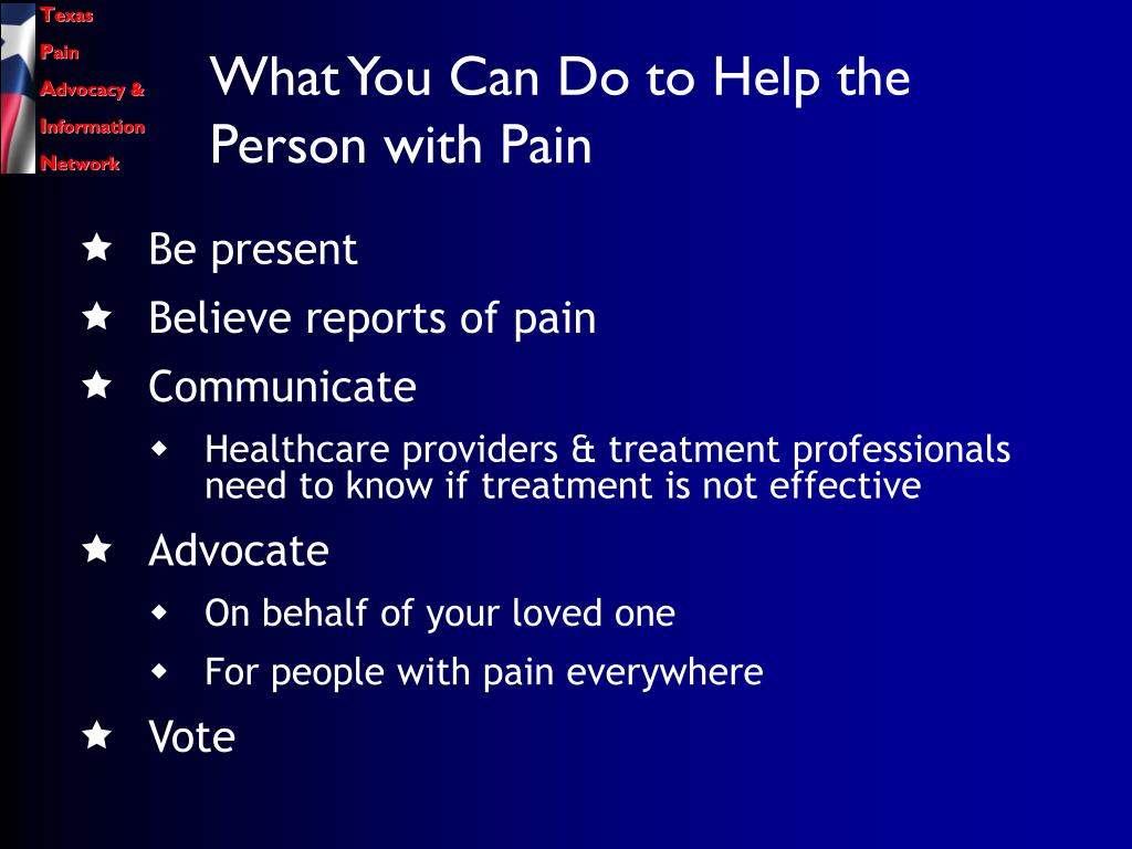 What You Can Do to Help the Person with Pain