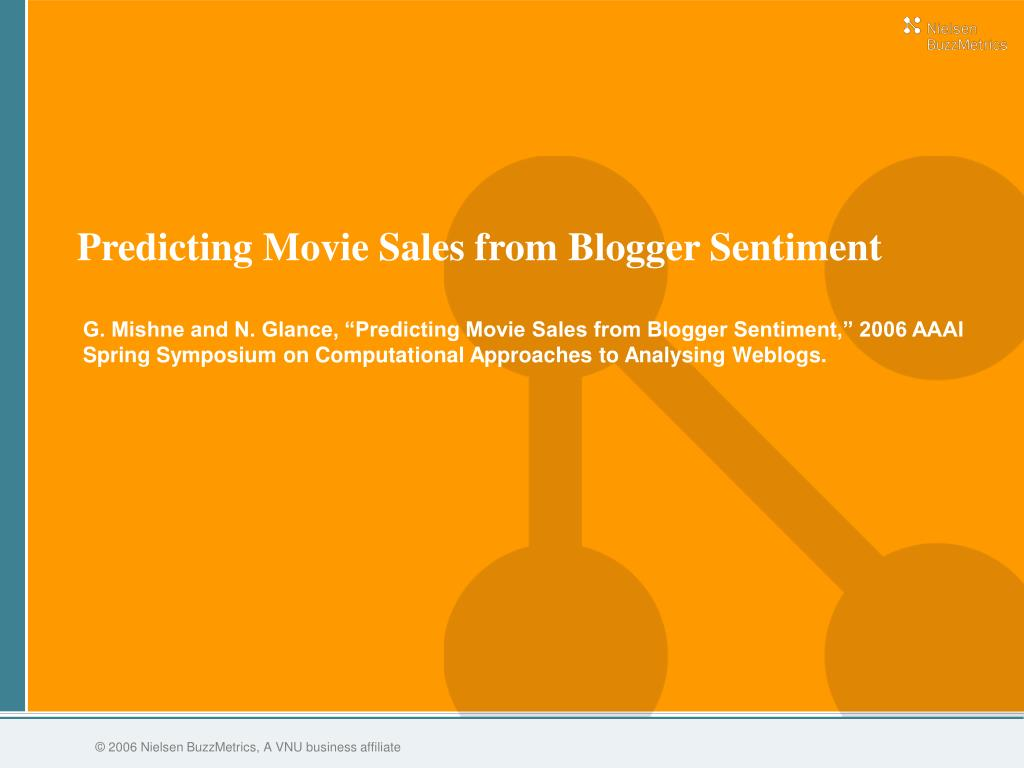 Predicting Movie Sales from Blogger Sentiment