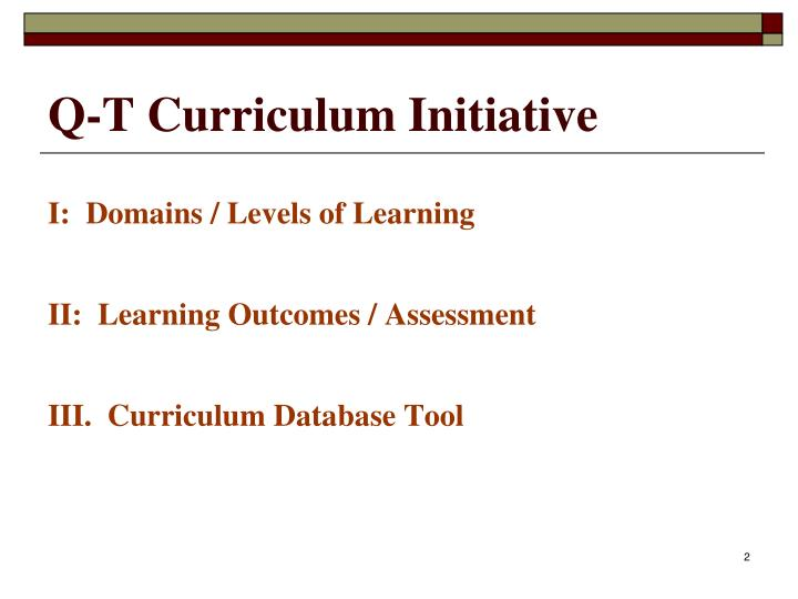 Q t curriculum initiative