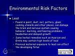 environmental risk factors56