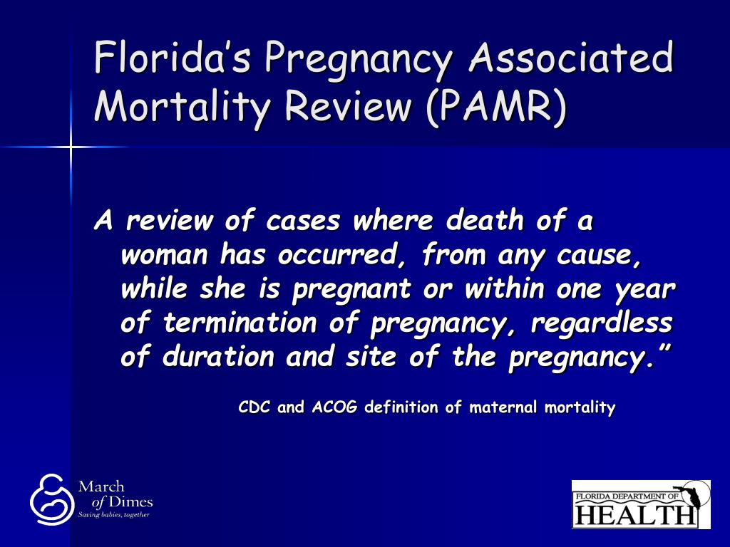 Florida's Pregnancy Associated Mortality Review (PAMR)