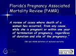 florida s pregnancy associated mortality review pamr